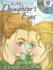 In My Daughter's Eyes by Brighter Child Interactive (Mixed media product, 2006)