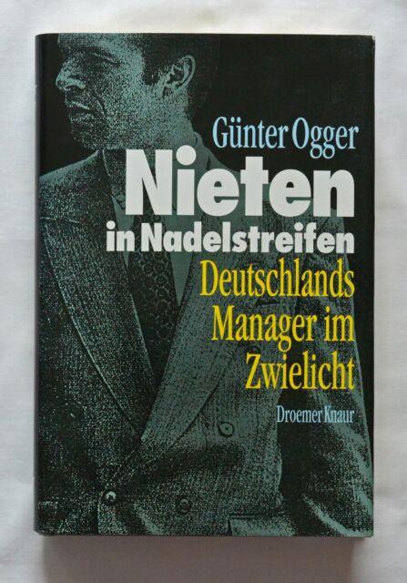 Nieten in Nadelstreifen von Günter Ogger-Deutschlands Manager im Zwielicht