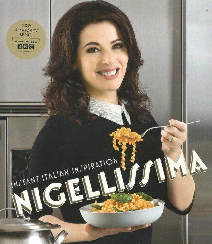 1 of 1 - Nigellissima: Instant Italian Inspiration By Nigella Lawson