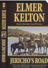 Jericho's Road by Elmer Kelton (Paperback, 2009)