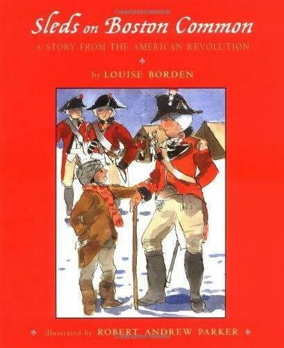 Schlitten auf Boston Common: A Story von The American Revolution Borden, Louise