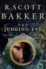 The Judging Eye by R Scott Bakker (Hardback, 2009)