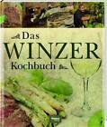 Das Winzer Kochbuch (2013, Gebundene Ausgabe)