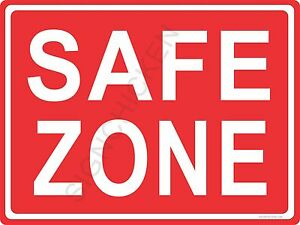 safe zone aluminum sign safety signs business retail office