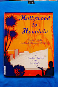 Hollywood-to-Honolulu-Story-of-the-Los-Angeles-Steamship-Co-Hardbound