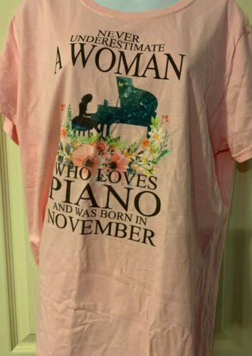 Never Underestimate A Woman Who Loves Piano And Wa