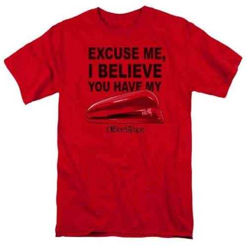 Office Space Movie Excuse Me I Believe You Have My Stapler Adult T Shirt
