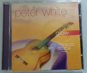 CD-PETER-WHITE-GLOW-2001-SONY-COLUMBIA-GREAT-CONDITION