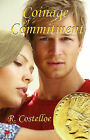 Coinage of Commitment by R Costelloe (Paperback, 2007)