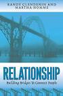 Relationship by Martha W Homme, Randy M Clendenin (Paperback / softback, 2002)