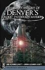 A Haunted History of Denver's Croke-Patterson Mansion by Jordan Alexander Leggett, Ann Alexander Leggett (Paperback / softback, 2011)