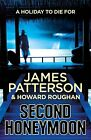 Second Honeymoon von James Patterson (2013)