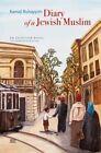 Diary of a Jewish Muslim: An Egyptian Novel by Kamal Ruhayyim (Paperback, 2014)