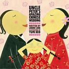 Uncle Peter's Amazing Chinese Wedding by Lenore Look (Other book format, 2006)