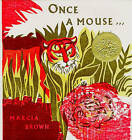 Once a Mouse by Marcia Brown (Hardback, 1972)