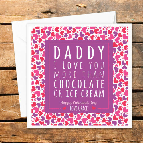 Personalised I Love You Daddy Valentines Day Card More Than Chocolate Ice Cream