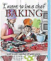 1 von 1 - I Want To Be A Chef - Baking  BOOK NEU