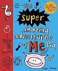 The Super Amazing Adventures of Me, Pig by Emer Stamp (Paperback, 2014)