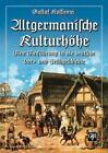 Altgermanische Kulturhöhe von Gustaf Kossinna (2011, Taschenbuch)
