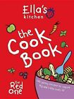 Ella's Kitchen: The Cook Book: 100 Yummy Recipes to Inspire Big and Little Cooks by Octopus Publishing Group (Mixed media product, 2013)