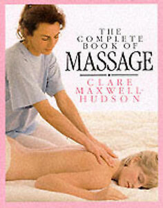 The-Complete-Book-of-Massage-Maxwell-Hudson-Clare-Excellent-Book