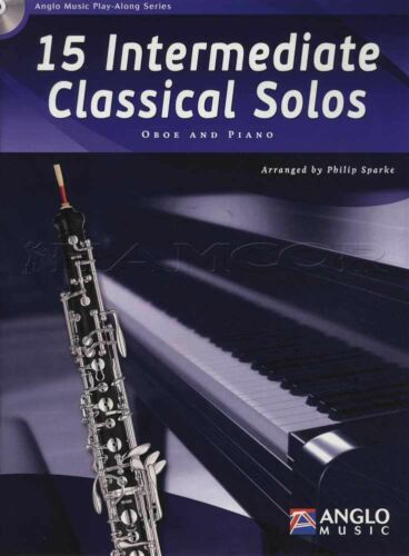 15 Intermediate Classical Solos for Oboe Sheet Music Book with CD