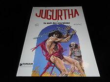 Franz / Vernal : Jugurtha 3 : La nuit des scorpions EO Dargaud 1978
