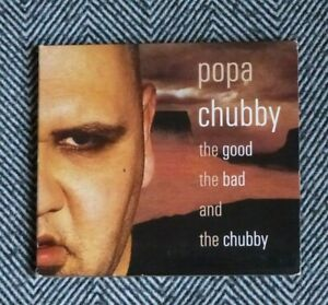 POPA-CHUBBY-The-good-the-bad-and-the-Chubby-CD