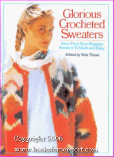 Glorious Crocheted Sweaters,Theiss Nola