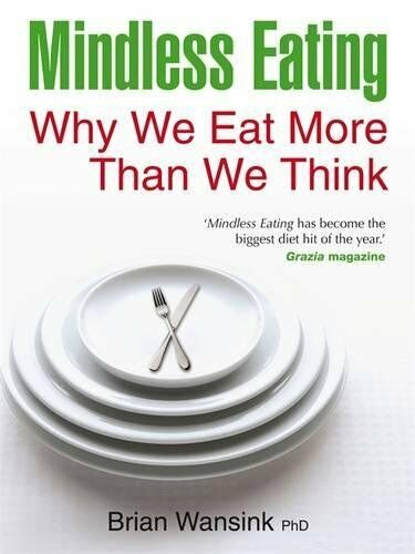 1 of 1 - Mindless Eating, Wansink, Brian 1848502524