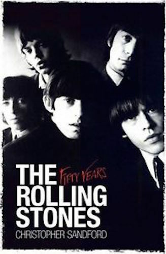1 of 1 - THE ROLLING STONES _ FIFTY YEARS _ CHRISTOPHER SANDFORD_ BRAND NEW _ FREEPOST UK