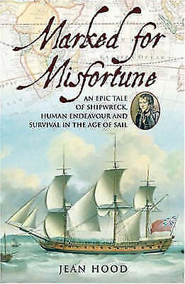 (EX-LIBRARY) 0851779417 MARKED FOR MISFORTUNE: An Epic Tale of Shipwreck, Human