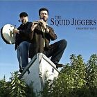 Greatest Hits by The Squid Jiggers (CD, Sep-2010, CD Baby (distributor))