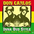 DON CARLOS INNA DUB STYLE Rare Dubs 1979-1980 NEW CD £9.99