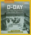 Remember D-day The Plan The Invasion Survivor Stories 9781426323508 Drez