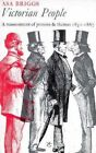 Victorian People: A Reassessment of Persons and Themes, 1851-67 by Asa Briggs (Paperback, 1975)