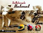 The Motorcycle Helmet: The 1930s-1990s by Rin Tanaka (Hardback, 2002)