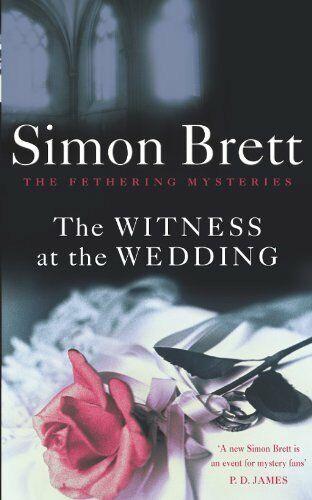 The Witness at the Wedding: The Fethering Mysteries,Simon Brett