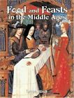 Food and Feasts in the Middle Ages by Lynne Elliott (Paperback, 2004)