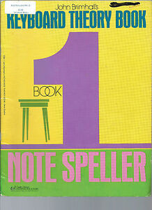 L-k-sale-JOHN-BRIMHALL-039-s-KEYBOARD-THEORY-BOOK-1-NOTE-SPELLER