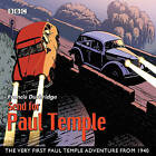 Send for Paul Temple: A 1940 Full-Cast Production of Paul's Very First Adventure by Francis Durbridge (CD-Audio, 2015)