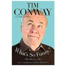 Book Autographed Tim Conway What's So Funny? Hardback Dust Jacket 1st Ed Bio