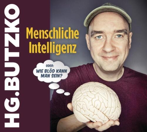 """1 von 1 - Menschliche Intelligenz oder """"Wie blöd kann man sein"""": WortArt von Butzko, HG."""