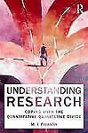Understanding Research : Coping with the Quantitative - Qualitative Divide by...