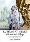 Russian at Heart by Olga Hawkes Paperback Book