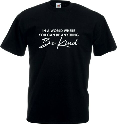 In A World Where You Can Be Anything BE KIND Tee Mental Health Awareness T shirt