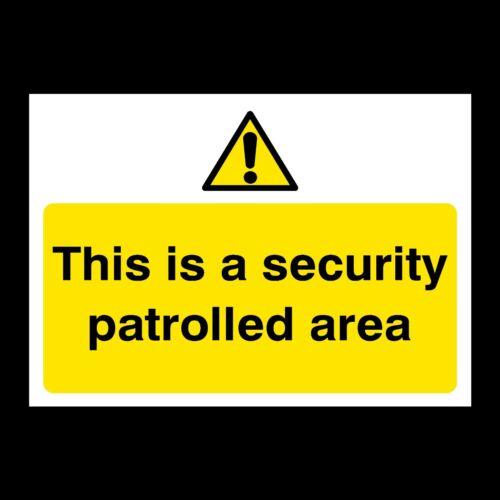 S51 A2 Foamex A3 Security Patrolled Area Sign A4 Correx Plastic