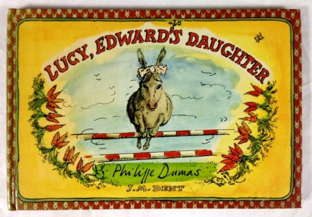 LUCY, EDWARD'S DAUGHTER by Philippe Dumas (Hardback, 1st UK Edition, 1977)