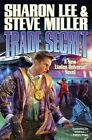 Trade Secret by Sharon Lee, Steve Miller (Book, 2014)