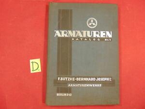 Armaturen Katalog Nr.1 F.butzke-bernhard Joseph Armaturenwerke Ca.23x16cm. Schlosser Alte Berufe
